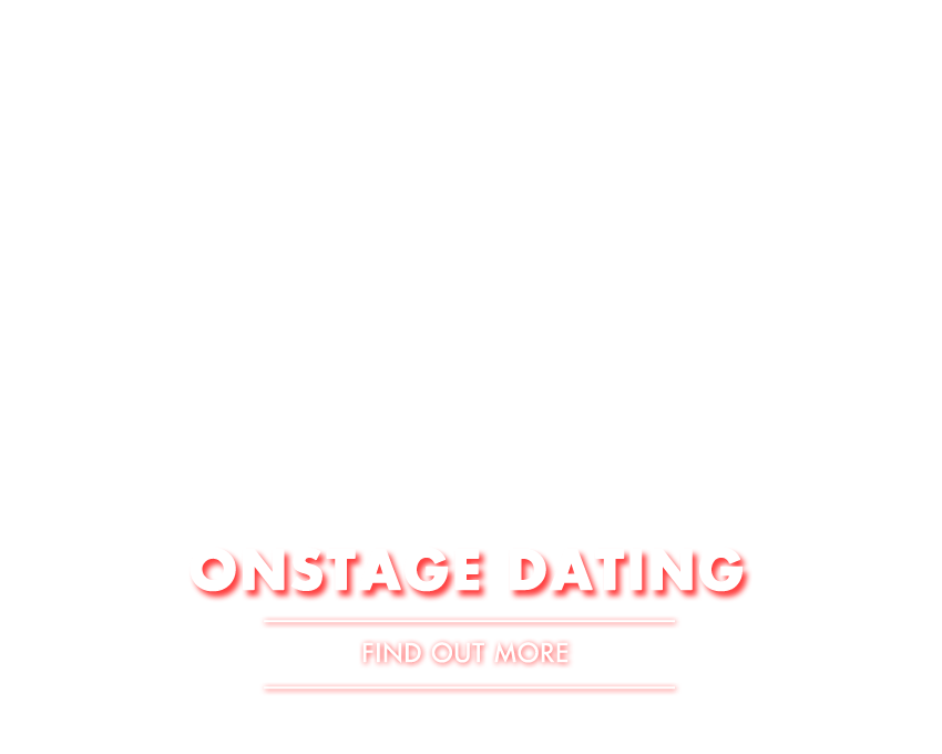 Onstage Dating  Find Out More